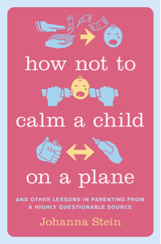 How Not to Calm a Child book cover